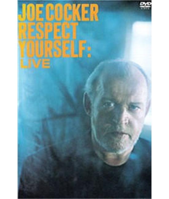 Joe Cocker - Respect Yourself - Live [DVD]