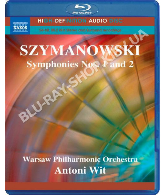 Karol Szymanowsk-Symphonies Nos.1 And 2 Warsaw Philharmonic Orch