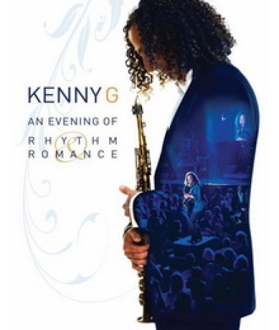 Kenny G - An evening of rhythm and romance [DVD]