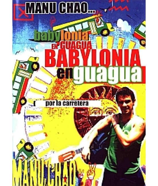 Manu Chao - Babylonia en Guagua [DVD]