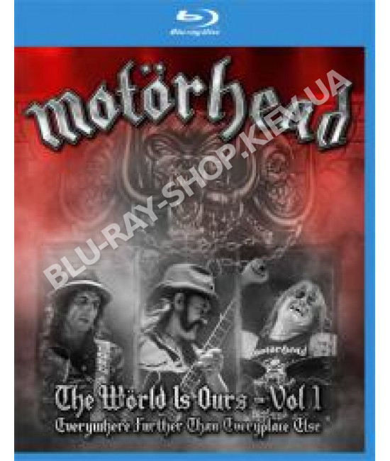 Motörhead - The Wörld Is Ours - Vol.1: Everywhere Further Than E