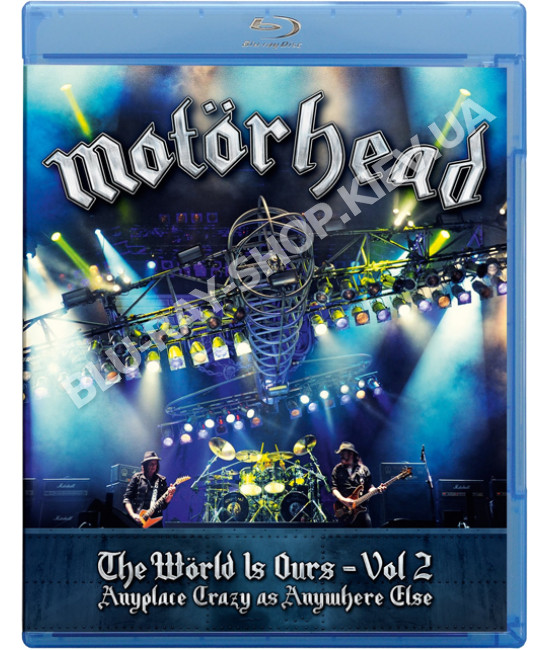 Motörhead - The Wörld Is Ours - Vol 2 – Anyplace Crazy As Anywhe