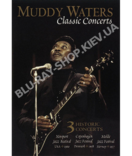 Muddy Waters - Classic Concert [DVD]