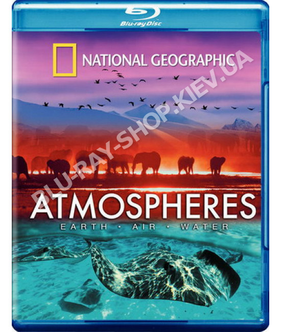 National Geographic.Атмосфера: Земля, Воздух и Вода [Blu-Ray]