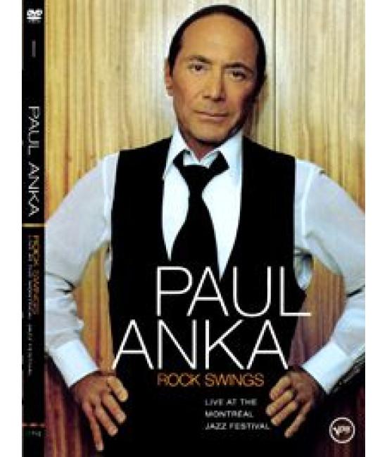 Paul Anka - Rock Swings: Live At The Montreal Jazz Festival [DVD