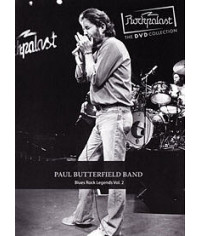 Paul Butterfield Band - Rockpalast: Blues Rock Legends Vol. 2 [D