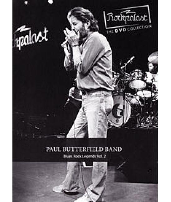 Paul Butterfield Band - Rockpalast: Blues Rock Legends Vol. 2 [D