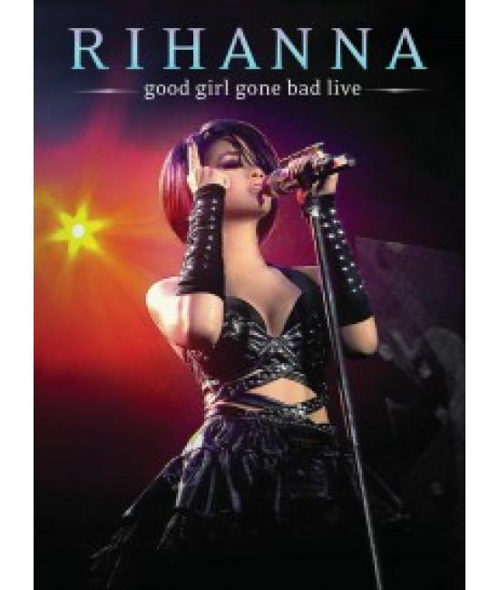 Rihanna - Good Girl Gone Bad: Live [DVD]
