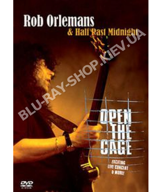 Rob Orlemans & Half Past Midnight - Open The Cage [DVD]