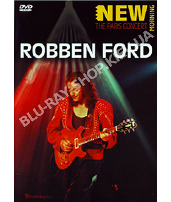 Robben Ford - New Morning: The Paris Concert (2001) [DVD]