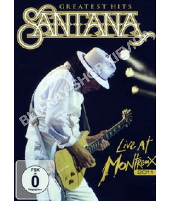 Santana - Greatest Hits: Live At Montreux 2011 [2 DVD]