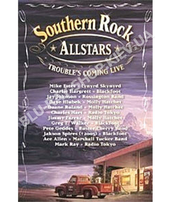 Southern Rock Allstars - Trouble s Coming Live [DVD]