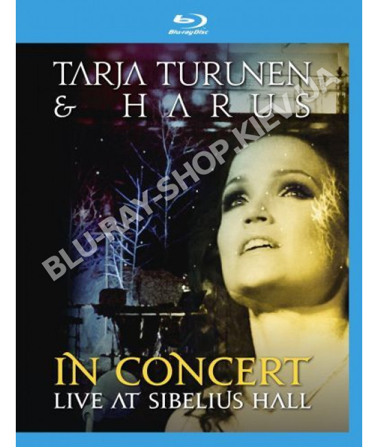 Tarja Turunen & Harus - In Concert: Live At Sibelius Hall