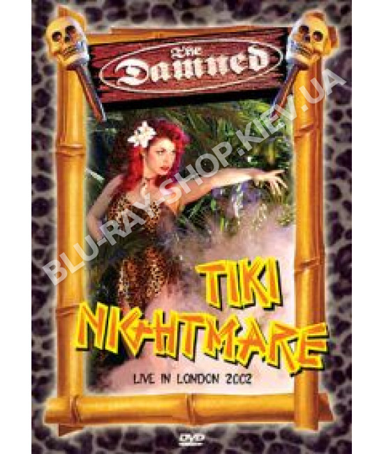 The Damned - Tiki Nightmare - Live in London [DVD]