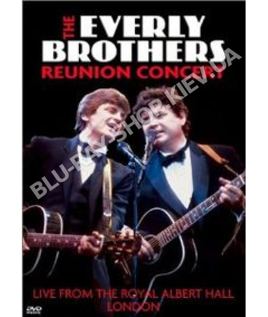 The Everly Brothers - Reunion Concert: Live From The Royal Alber