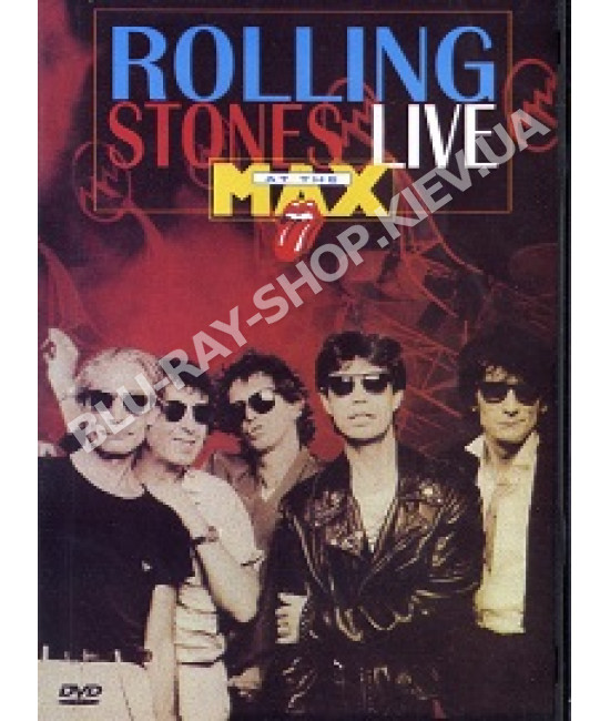 The Rolling Stones - Live At The MAX [DVD]