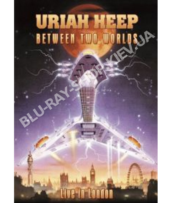 Uriah Heep - Between Two Worlds - Live In London [DVD]