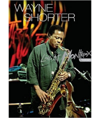 Wayne Shorter - Live at Montreux (1996) [DVD]