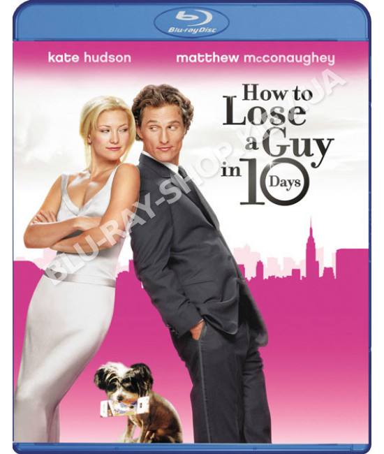 Как отделаться от парня за 10 дней [Blu-ray]