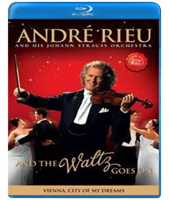 Andre Rieu - And The Waltz Goes On [Blu-ray]