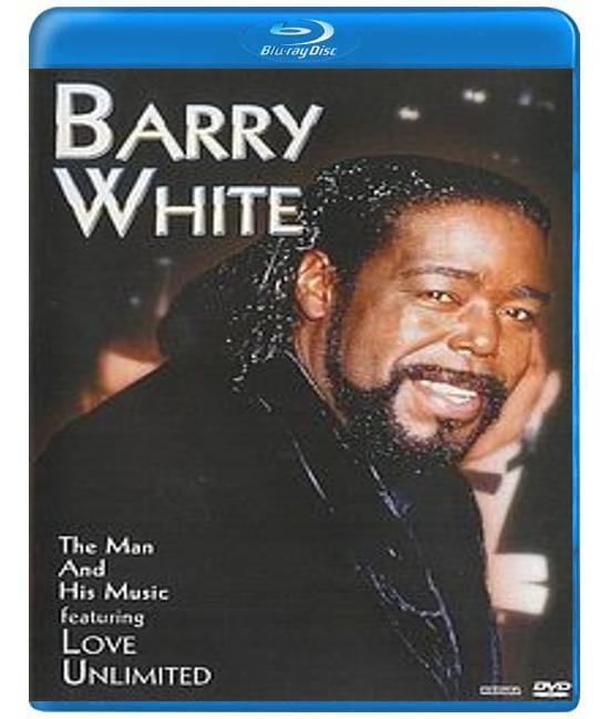 Barry White - The Man And His Music featuring Love Unlimited [Bl