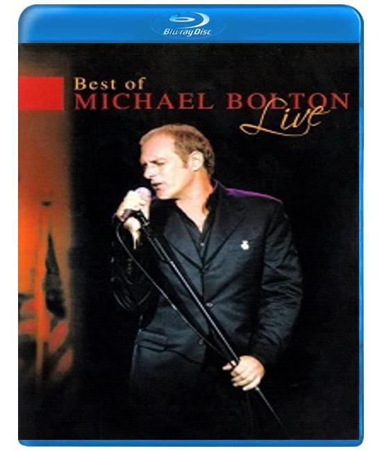 Best of Michael Bolton (Live) [Blu-Ray]