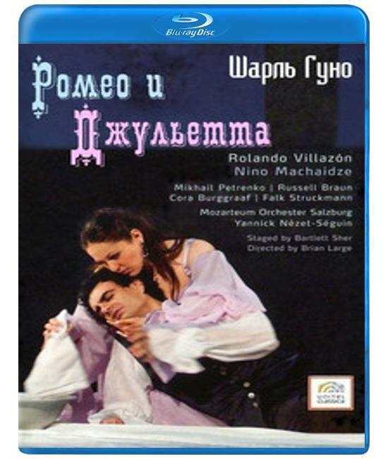 Charles Gounod: Romeo et Juliette [Blu-Ray]