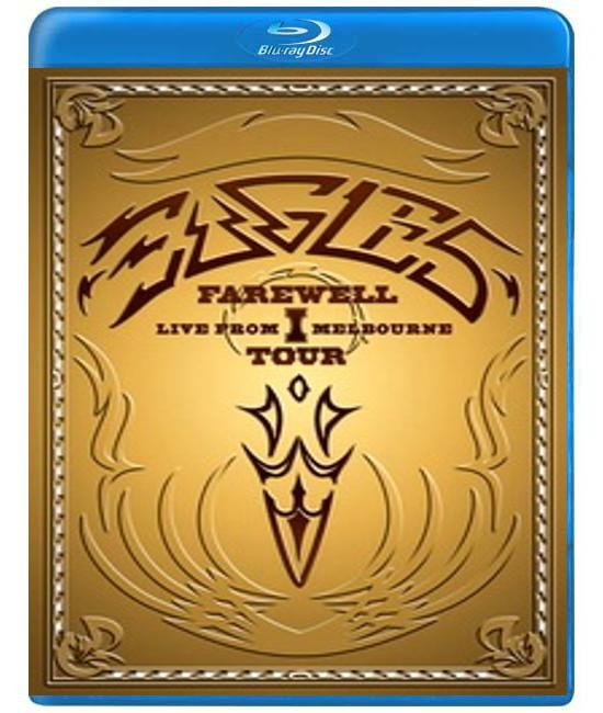 Eagles - Farewell I Tour: Live From Melbourne [Blu-ray]