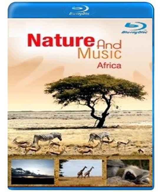 Природа и музыка: Африка  [Blu-ray]