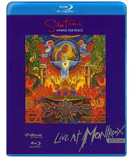 Santana: Hymns For Peace - Live At Montreux 2004 [Blu-Ray]